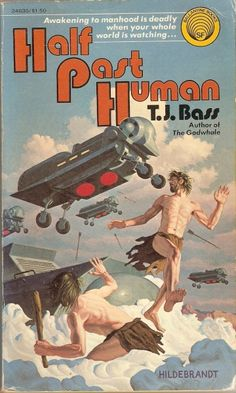 Publication: Half Past Human Authors: T. J. Bass Year: 1975-11-00 ISBN: 0-345-24635-7 [978-0-345-24635-6] Publisher: Ballantine Books Cover: The Brothers Hildebrandt