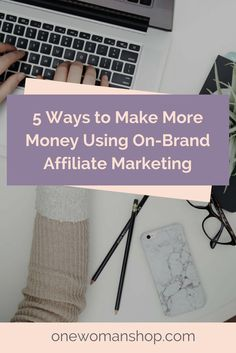 If you're a service-based business solely focusing on services, courses and product creation, you could be leaving a ton of money on the table. In this post, see how you can use on-brand affiliate marketing to complement your small biz income. Click the pin to read on One Woman Shop.