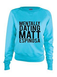 Allntrends Women's Long Sleeve Shirt Dating Matt Espinosa (M, Aqua)