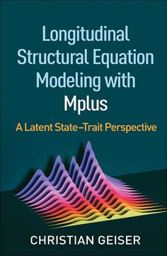 Longitudinal Structural Equation Modeling with Mplus : A Latent State-Trait Perspectiv Data Modeling, Create Flyers, Chapter Summary, Conceptual Framework, Website Features, Reading Resources, Social Science, Paperback Books, Africa