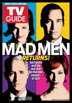 TV Guide magazine. The design hosts the 4 main characters of the Mad Men show in a fun to look at pop art style that matches the 1960s decade Mad Men is set in.