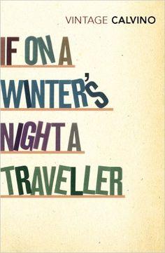 If On A Winter's Night A Traveller Vintage Classics: Amazon.de: Italo Calvino: Fremdsprachige Bücher