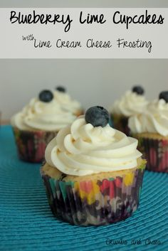 Crumbs and Chaos: Blueberry Lime Cupcakes with Lime Cream Cheese Frosting