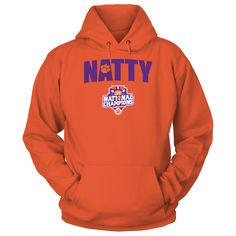 Clemson Tigers - NATTY (2016 National  T-SHirt, Clemson Tigers Official Apparel - this licensed gear is the perfect clothing for fans. Makes a fun gift!  AVAILABLE PRODUCTS Gildan Unisex Pullover Hoodie - $44.95   Gildan Unisex Pullover Hoodie District Women District Men Gildan Long-Sleeve T-Shirt Gildan Fleece Crew Gildan Youth T-Shirt View sizing / material info