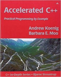 Accelerated C++: Practical Programming by Example [Andrew Koenig, Barbara E. Moo]