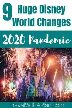 Disney Changes: 9 Big Changes in the Midst of the Worldwide Pandemic