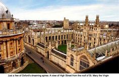 Oxford. I felt smart just by sleeping in the dorm, although I was definitely not a student.