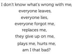 Am I that bad?