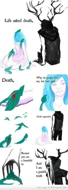 Life Ask Death....