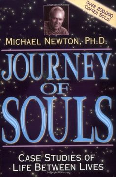 Journey of Souls by Dr. Michael Newton is one of my favorite books. #RecommendedReading