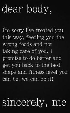 Dear Body...