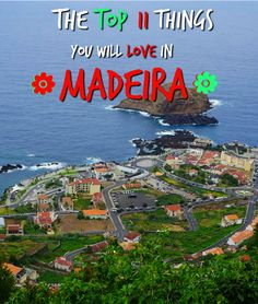 The top 11 things you will love in Madeira - A beautiful island located in the Atlantic, Madeira is one of the most mesmerising destinations I've travelled to. Still relatively untouched, with wild eucalyptus forests, quaint villages and breathtaking views, Madeira is a volcanic island with...