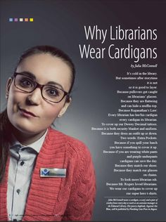 Why librarians wear cardigans Library Memes, Library Posters, Library Quotes, Library Books, Book Quotes, Class Library, Library Lessons, Reading Quotes, Librarian Humor