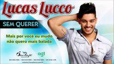 Lucas Lucco - Sem Querer (+playlist)