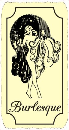 Burlesque tattoo idea