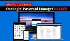 OneLogin Hacker Might Have Gotten Capability to Decrypt Data