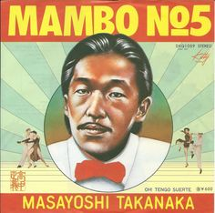 "Brilliantly cheesy/cheesily brilliant album cover for Masayoshi Takanaka's ""Mambo No. 5."" Hats off to the unidentified designer."