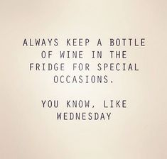 Wine on Wednesday? Wine on any day we think! by inglewood_hotel Funny Drinking Quotes, Funny Quotes, Funny Pics, Hilarious, Humor Quotes, It's Funny, Funny Images, Prosecco Quotes, Champagne Quotes