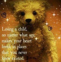 Losing a child love quotes quote child loss family quote family quotes sad quotes in memory parent quotes mother quotes