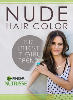 Your guide to the nude hair color trend, a combination of natural and ash tones that will leave you with natural-looking hair color that lasts through multiple seasons.
