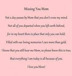 Missing Mom Quotes, Mom In Heaven Quotes, Mom I Miss You, I Miss You Quotes For Him, I Love Mom, Heaven Poems, Tu Me Manques, Missing Mom In Heaven, Gandhi