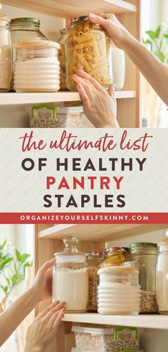 Here is the ultimate list of healthy pantry staples to stock in your kitchen to help you make a quick healthy meal. I've also included tips and ideas to help you create a kitchen that'll help you stick with healthier eating habits long-term. Organize Yourself Skinny Healthy Meal Prep Tips | Weight Loss Tips | How To Lose Weight | Healthy Living Healthy Snack Options, Healthy Food List, Healthy Eating Habits, Healthy Cooking, Cooking Tips, Healthy Living, Meal Prep Bowls, Easy Meal Prep, 1500 Calorie Meal Plan