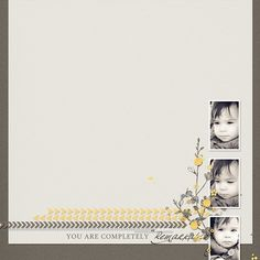 Ma petite princesse pensive…    You are completely remarkable  Crédits : Template du pack Clean and simple n°14 et kit Remarkable de Sabrina...
