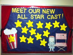 Meet Our New All Star Cast - welcome BB  My theme for the 2012-2013 school year is a hollywood/movie theme. I made the curtains out of felt and tied it with black trim. I drew all the pieces and laminated them.