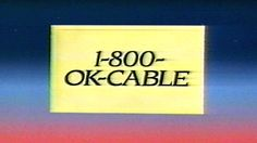 1988 - Commercial - 1-800-OK-CABLE - You're invited to an opening!