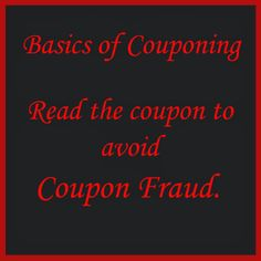 Do you get confused reading coupons? Let me make it easy for you so you can avoid coupon fraud.