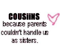 24 Best Cute Cousin Quotes Images Quote Family Best Cousin Quotes