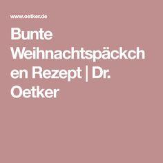 Bunte Weihnachtspäckchen Rezept | Dr. Oetker