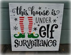 This house is under elf Surveillance by simplycutecreations