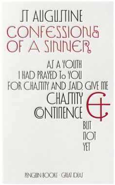 Confessions Of A Sinner  Author: St Augustine  Publisher: Penguin Books Ltd  Publication Date: September 2, 2004  Genre: Non-Fiction