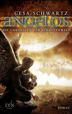 Die Chroniken der Schattenwelt: Angelos (German Edition) by Gesa Schwartz. $15.92. 600 pages. Author: Gesa Schwartz. Publisher: e-book Egmont LYX (September 12, 2013)