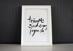 """Poster mit Spruch """"träume sind zum jagen da"""" // poster with typo by Formart via DaWanda.com"""