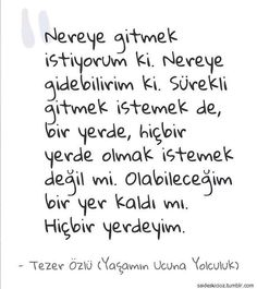 Tezer Özlü Tears Of Sadness, More Than Words, Powerful Words, Compassion, Sentences, Poetry, Stress, Mindfulness, Sayings