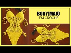 MAIÔ BODY DE CROCHÊ -PARTE I - YouTube