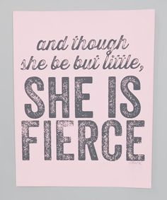 She is Fierce Print by IScreenYouScreen on #zulily
