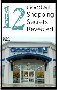 12 Goodwill Shopping Secrets Revealed | Bless'er House - Oh my gosh!  So good to know!!!