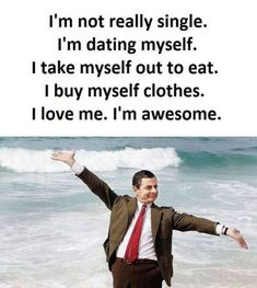 71 Hilarious Memes about the Single Life Yep, they stated it nice and clear. Crafty but let's face it, you can get a whole bed to yourself. I do what I want. You think? So many applicants though, right? It's beautiful and empty. I know a thing or two. It's a pretty serious thing. Or …
