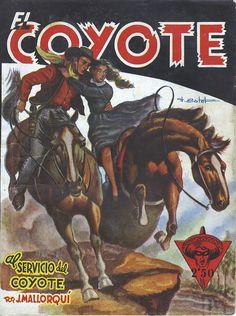 Al servicio del coyote. Ed. Cliper, 1945. (Col. El Coyote ; 22)