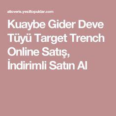 Kuaybe Gider Deve Tüyü Target Trench Online Satış, İndirimli Satın Al
