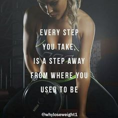 Every step you take is a step away from who you used to be.    Share it with your friends and family if you agree!   Follow us for more!  #weightloss #fitness #fit #fitnessmodel #fitnessaddict #fitspo #workout #bodybuilding #cardio #gym #train #training #health #healthy