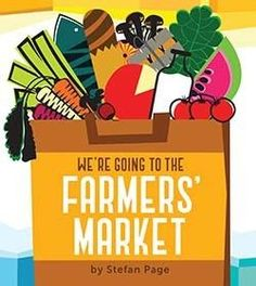 We're Going to the Farmers' Market - Board Book