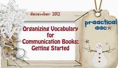 Organizing Vocabulary for Communication Books: Getting Started