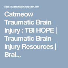 Catmeow Traumatic Brain Injury : TBI HOPE | Traumatic Brain Injury Resources | Brai...