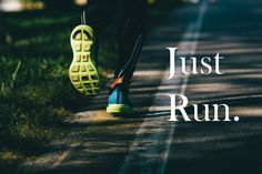 Just run quotes quote fitness workout run motivation running exercise jogging motivate workout motivation exercise motivation fitness quote fitness quotes workout quote workout quotes exercise quotes food# Running Quotes, Running Motivation, Fitness Motivation Quotes, Daily Motivation, Exercise Motivation, Running Posters, Triathlon Motivation, Marathon Motivation, Just Run