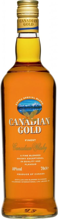 Canadian Gold whiskey...