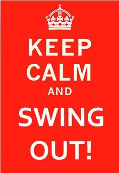 Keep Calm & Swing Out, South Florida!